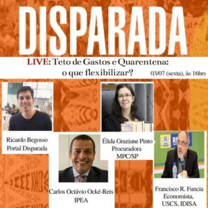 """Nesta sexta-feira (3 de julho), às 16h, realizaremos a Live """"Teto de Gastos e Quarentena: o que flexibilizar?""""."""