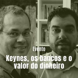 keynes-e-o-valor-do-dinheiro